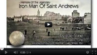 Iron Man Of Saint Andrews Video #2
